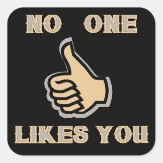 Pegatina Cuadrada Emoji: Nadie tiene gusto de usted