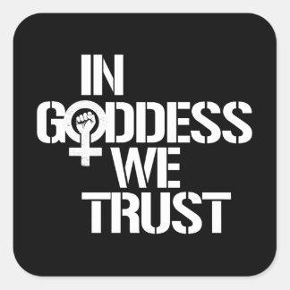 Pegatina Cuadrada En diosa confiamos en --  blanco -