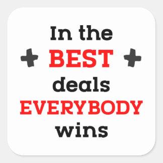 Pegatina Cuadrada En los mejores tratos todos gana