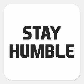 Pegatina Cuadrada Estancia humilde