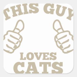 Pegatina Cuadrada Este individuo ama gatos