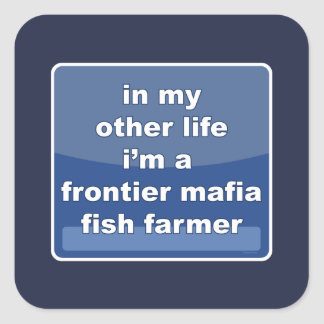 Pegatina Cuadrada Granjero de los pescados de la mafia de la