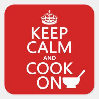Pegatina Cuadrada Guarde la calma y cocine encendido