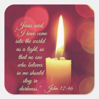 Pegatina Cuadrada He entrado en el mundo como una luz, 12:46 de Juan