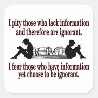 Pegatina Cuadrada ignorancia