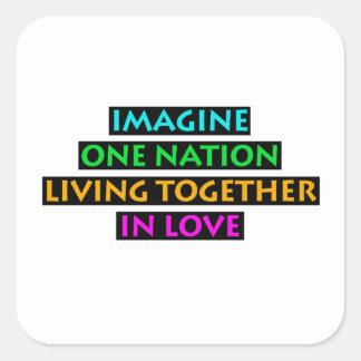 Pegatina Cuadrada Imagínese una nación el vivir junto en amor