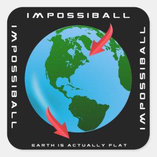 Pegatina Cuadrada IMPOSSIBALL - La tierra es realmente plana (los
