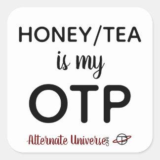 Pegatina Cuadrada La miel/el té es mis pegatinas de OTP