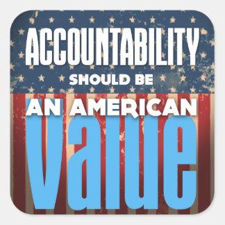 Pegatina Cuadrada La responsabilidad debe ser un valor americano,