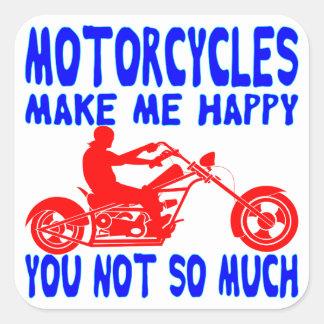 Pegatina Cuadrada Las motocicletas le hacen me feliz no tanto