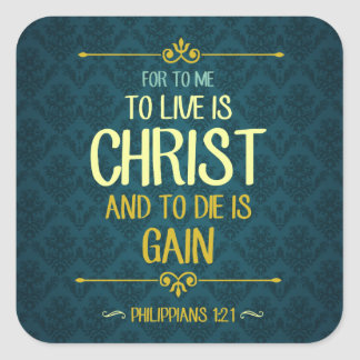 Pegatina Cuadrada Live es Cristo - 1:21 de los filipenses