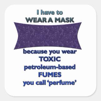 Pegatina Cuadrada Llevar una máscara porque
