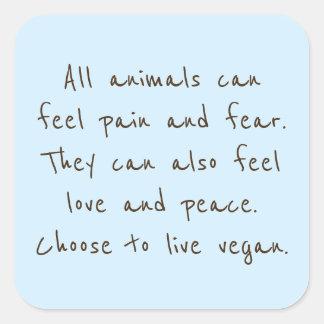 Pegatina Cuadrada Los animales pueden sentir apenas como hacemos