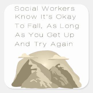 Pegatina Cuadrada Los asistentes sociales saben de motivación