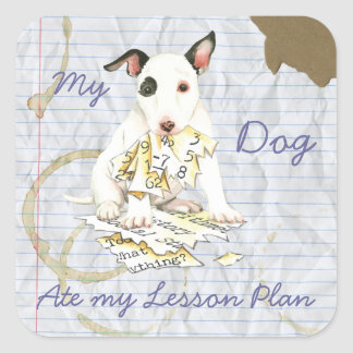 Pegatina Cuadrada Mi bull terrier miniatura comió mi plan de lección