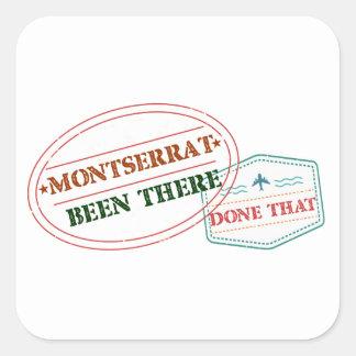 Pegatina Cuadrada Montserrat allí hecho eso