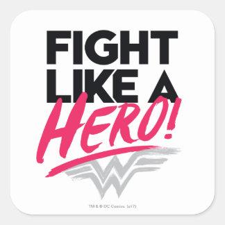 Pegatina Cuadrada Mujer Maravilla - lucha como un héroe