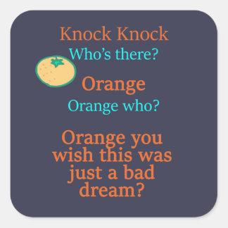 Pegatina Cuadrada Naranja que usted desea