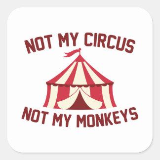 Pegatina Cuadrada No mi circo