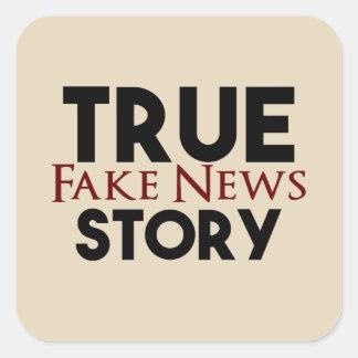 Pegatina Cuadrada Noticias verdaderas de la falsificación de la