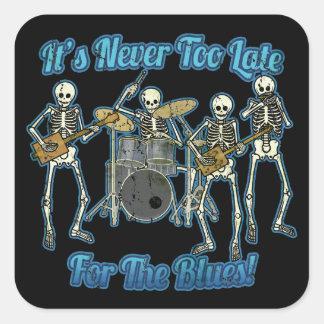 Pegatina Cuadrada Nunca es demasiado atrasado para los azules