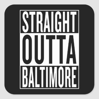 Pegatina Cuadrada outta recto Baltimore