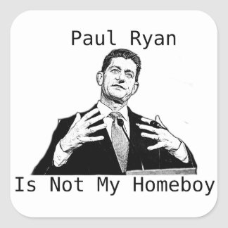 Pegatina Cuadrada Paul Ryan no es mi Homeboy (el PEGATINA)