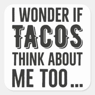 Pegatina Cuadrada Pensamiento del Tacos de la maravilla de los