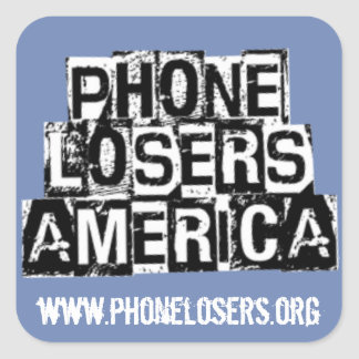Pegatina Cuadrada Perdedores del teléfono de América por Derreck