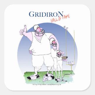Pegatina Cuadrada Salón de la fama del Gridiron, fernandes tony