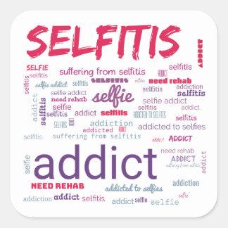Pegatina Cuadrada Selfitis, adicto a Selfie