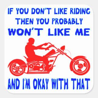 Pegatina Cuadrada Si usted no tiene gusto de montar entonces usted