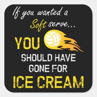 Pegatina Cuadrada Si usted quiso un suave sirva el helado - voleibol