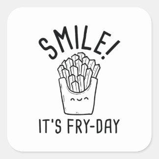 Pegatina Cuadrada ¡Sonrisa! Es Fritada-Día