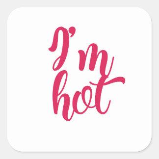 Pegatina Cuadrada Soy caliente
