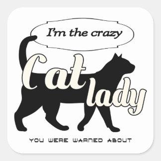 Pegatina Cuadrada Soy la señora loca del gato que le advirtieron
