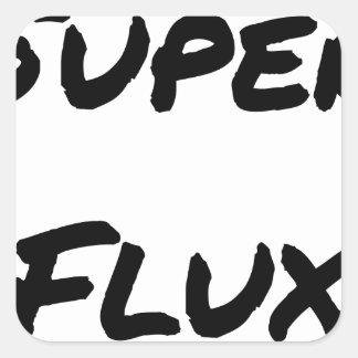 Pegatina Cuadrada SUPERES FLUJOS - Juegos de palabras - Francois