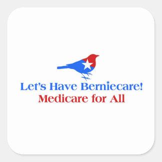 Pegatina Cuadrada Tengamos Berniecare - Seguro de enfermedad para