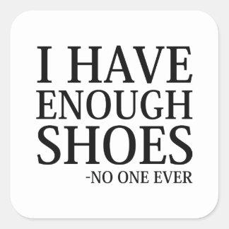 Pegatina Cuadrada Tengo bastantes zapatos