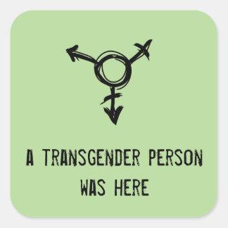 Pegatina Cuadrada un transexual estaba aquí