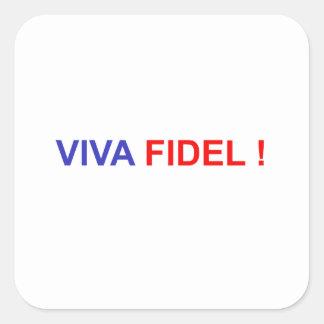 Pegatina Cuadrada Viva Fidel