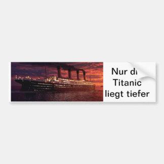 """Pegatina de automóvil """"la Titanic Sólo está profun Pegatina Para Coche"""