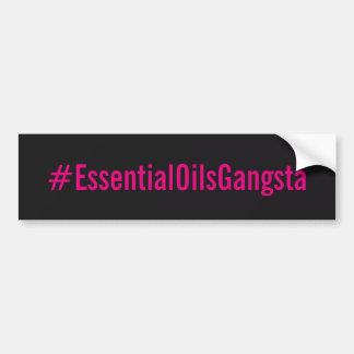 Pegatina de Bumber del #essentialoilsgangsta