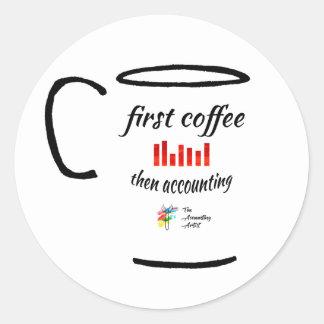 Pegatina de la contabilidad - primer café,