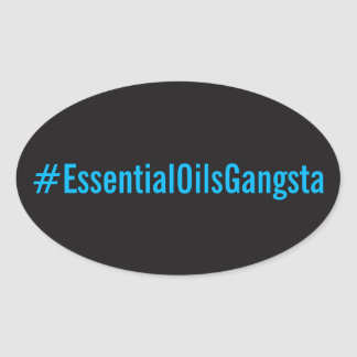 Pegatina del #EssentialOilsGangsta