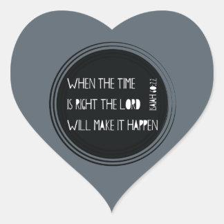 Pegatina En Forma De Corazón Cuando el tiempo correcto…