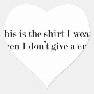 """Pegatina En Forma De Corazón """"Ésta es la camisa que llevo cuando…"""" DIVERTIDO"""