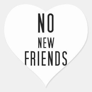 Pegatina En Forma De Corazón Ningunos nuevos amigos