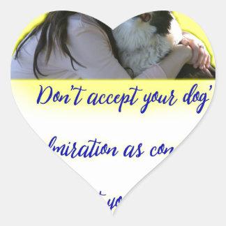 Pegatina En Forma De Corazón No acepte la admiración de su perro