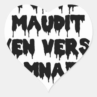 Pegatina En Forma De Corazón Poeta maldice (EN HACIA Y CONDENACIÓN ETERNA) -